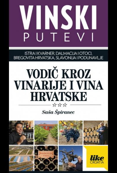 Vinski putevi Hrvatske by Saša Špiranec